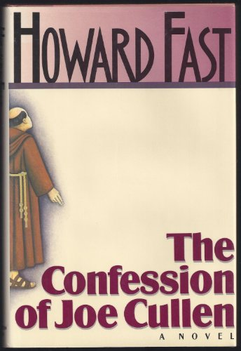 Confession of Joe Cullen: Fast, Howard