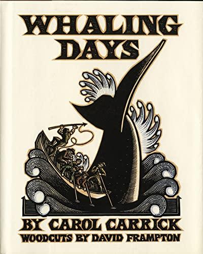 Whaling Days: Carrick, Carol