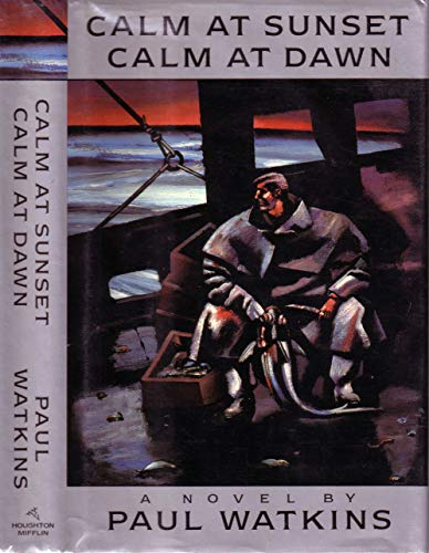 Calm At Sunset Calm At Dawn: Watkins, Paul