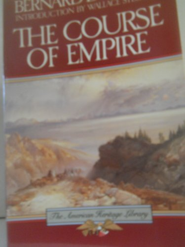 9780395510148: The Course of Empire (American Heritage Library)