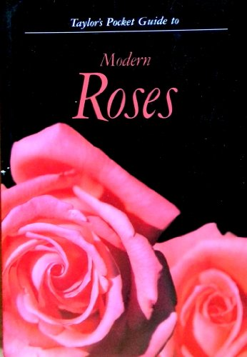 Taylor s Pocket Guide To Modern Roses: Reilley, anne Editor