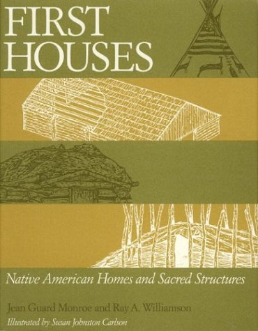 9780395510810: First Houses: Native American Homes and Sacred Structures