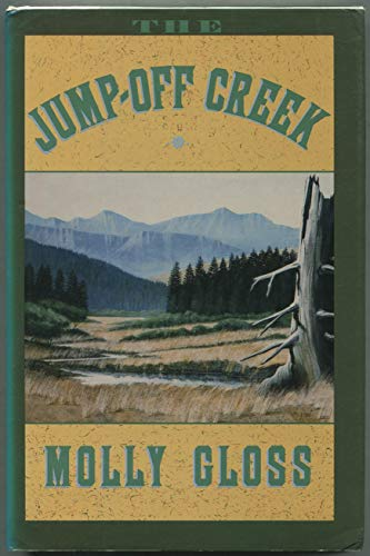 THE JUMP-OFF CREEK: Gloss, Molly.