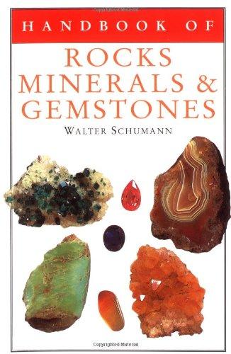 Handbook of Rocks, Minerals, and Gemstones: Schumann Dr., Walter