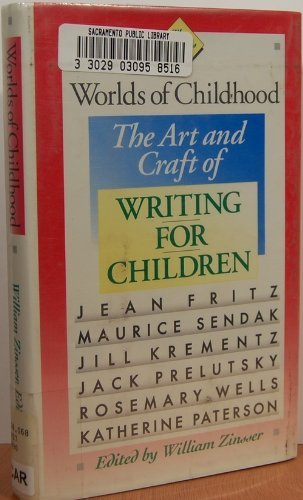 9780395514283: Worlds of Childhood: The Art and Craft of Writing for Children