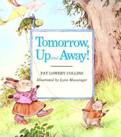 Tomorrow, Up and Away: Pat Lowery Collins