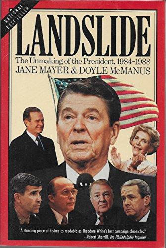 9780395517574: Landslide: The Unmaking of the President, 1984-1988