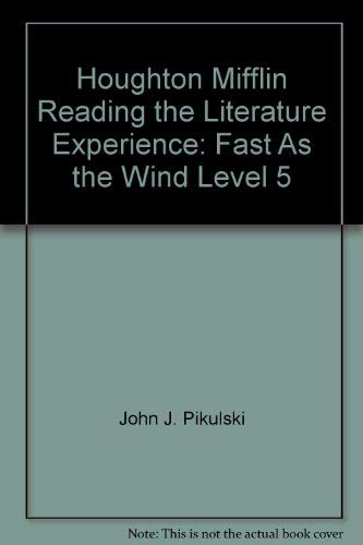 9780395519240: Houghton Mifflin Reading the Literature Experience: Fast As the Wind Level 5