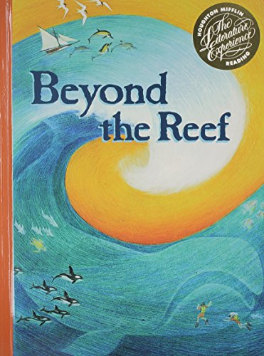 9780395519257: Beyond the Reef (Houghton Mifflin Reading: The Literature Experience, Level 6)