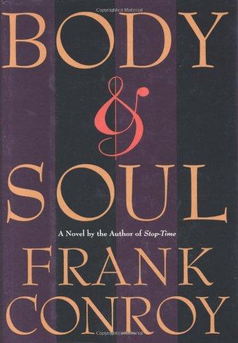 Body & Soul: Frank Conroy