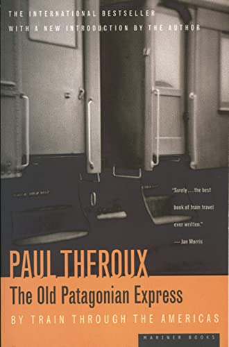 9780395521052: The Old Patagonian Express: By Train Through the Americas