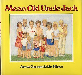 Mean Old Uncle Jack (9780395521373) by Hines, Anna Grossnickle