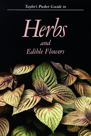 9780395522462: Taylor's Pocket Guide to Herbs and Edible Flowers (Taylor's Pocket Guides)