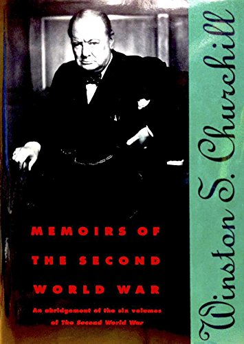 9780395522622: Memoirs of the Second World War: An Abridgement of the Six Volumes of the Second World War With an Epilogue by the Author on the Postwar Years With MAPS and DIAGRAMS