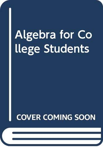 9780395524725: Algebra for College Students