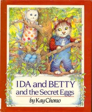 9780395525913: Ida and Betty and the Secret Eggs