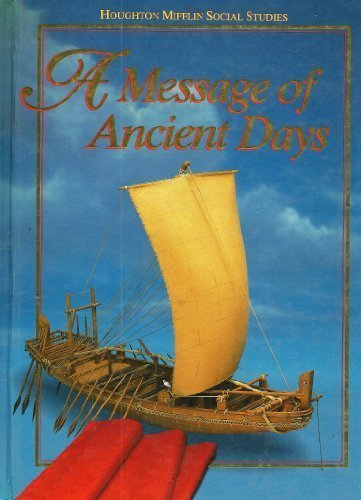 9780395527290: A Message of Ancient Days (Houghton Mifflin Social Studies, Level 6)