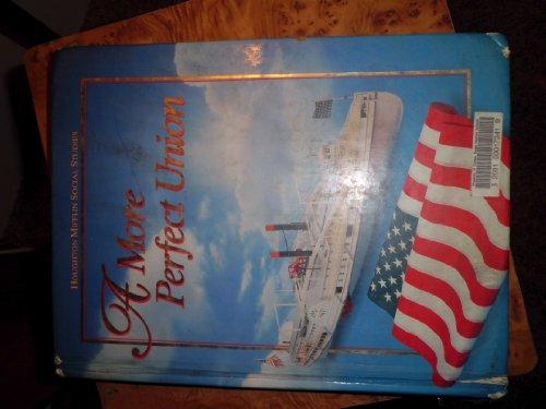 9780395527313: Houghton Mifflin Social Studies: A More Perfect Union Level 8