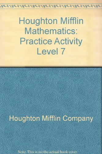 Houghton Mifflin Mathematics: Practice Activity Level 7: Ernest Duncan. W.G.