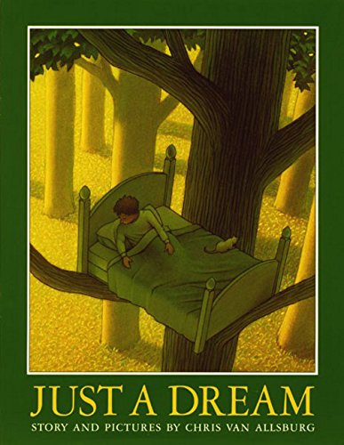 Just A Dream: Chris Van Allsburg