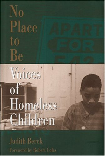 9780395533505: No Place to Be: Voices of Homeless Children