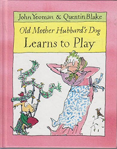 OLD MOTHER HUBBARD'S DOG LEARNS TO PLAY: Yeoman, John