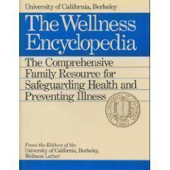 9780395533635: The Wellness Encyclopedia: The Comprehensive Family Resource for Safeguarding Health and Preventing Illness