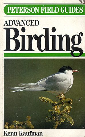 9780395533765: Peterson Field Guide(R) to Advanced Birding (Peterson Field Guide Series)