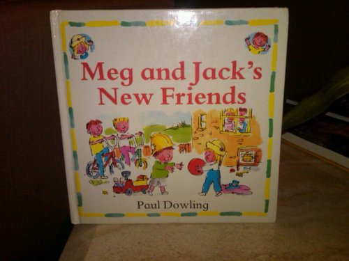 MEG+JACK NEW FRIENDS CL (9780395535134) by Paul Dowling