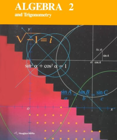 9780395535929: Houghton Mifflin Algebra 2 and Trigonometry (McDougal Littell High School Math)
