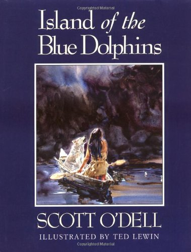 Island of the Blue Dolphins (Illustrated): Scott O'Dell