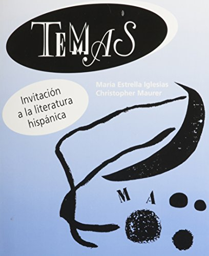 Temas: Invitacion a la literatura hispánica (World Languages) (039553688X) by Christopher Maurer; María Iglesias