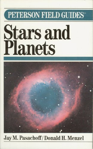 9780395537640: A Field Guide to the Stars and Planets (Peterson Field Guides)