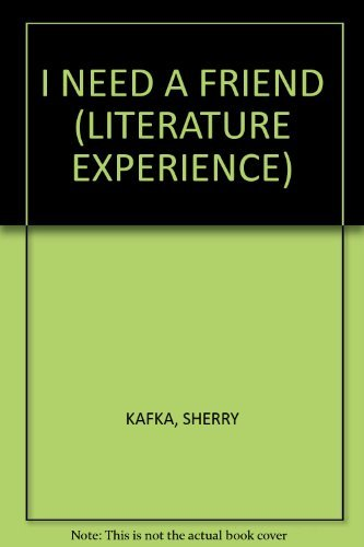 9780395539286: I need a friend (The Literature experience)
