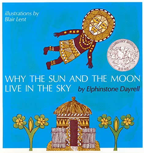9780395539637: Why the Sun and the Moon Live in the Sky: An African Folktale