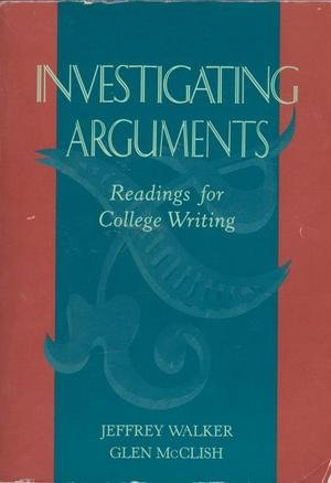 9780395540107: Investigating Arguments: Readings for College Writing