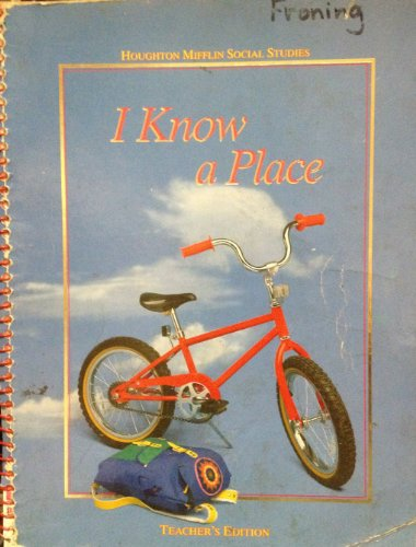 9780395540220: Houghton Mifflin Social Studies: I Know a Place