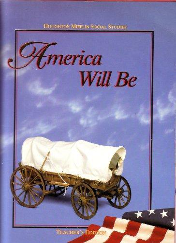 9780395540268: Houghton Mifflin Social Studies: America Will Be