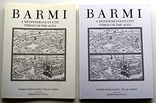 BARMI : A MEDITERRANEAN CITY THROUGH THE