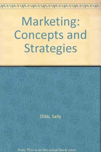 Marketing: Concepts and Strategies: Dibb, Sally and