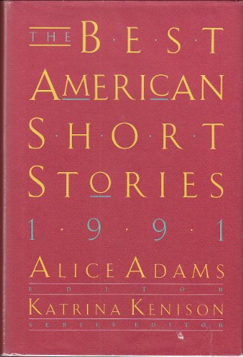 9780395544105: The Best American Short Stories 1991
