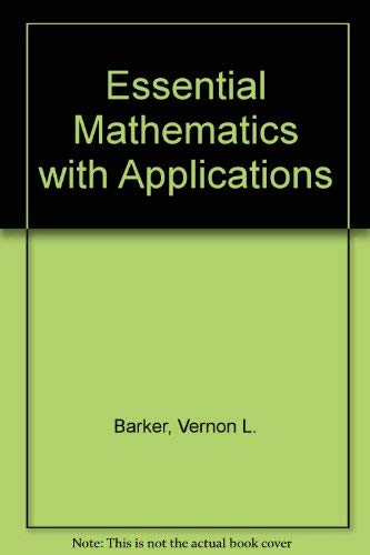9780395544396: Essential Mathematics: With Applications
