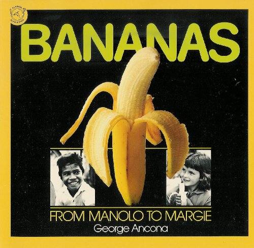 9780395547878: Bananas: From Manolo to Margie