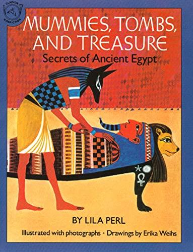 9780395547960: Mummies, Tombs, and Treasure: Secrets of Ancient Egypt (Vol 1)