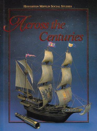 9780395548943: Social Studies: Across the Centuries/Level 7 (Houghton Mifflin Social Studies)