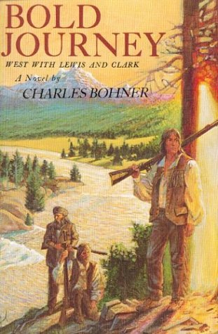 9780395549780: Bold Journey: West with Lewis and Clark : a Novel
