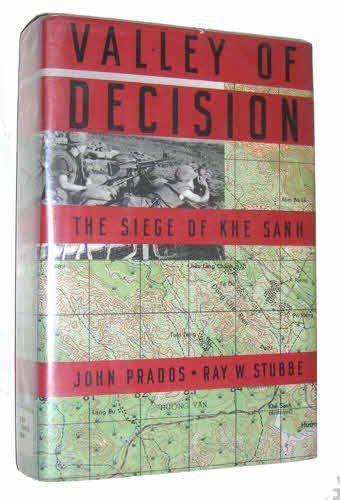 9780395550038: Valley of Decision: The Siege of Khe Sanh
