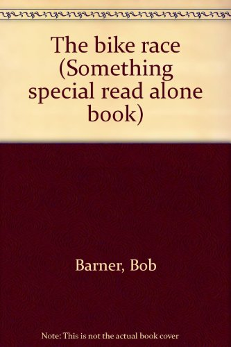 9780395550328: The bike race (Something special read alone book)