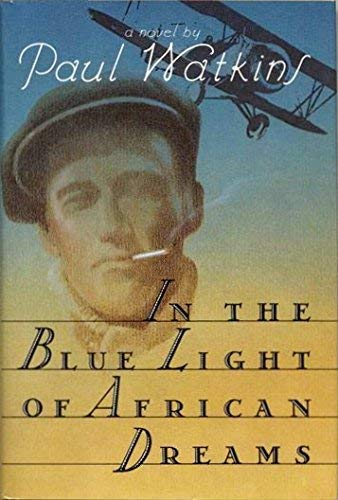 9780395551363: In the Blue Light of African Dreams