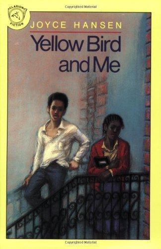 Yellow Bird and Me: Hansen, Joyce